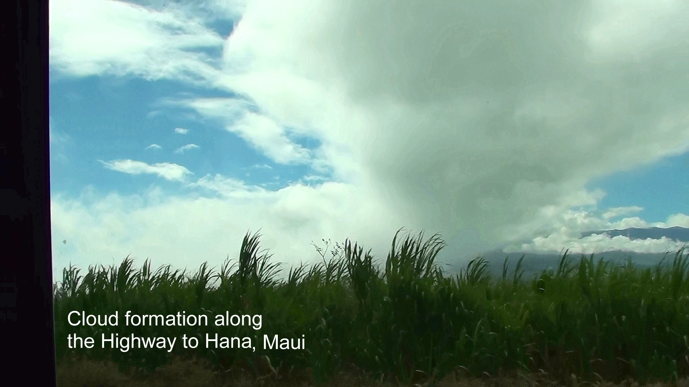Cloud formation on the Highway to Hana
